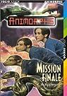 Animorphs, tome 47 : Mission finale par Applegate
