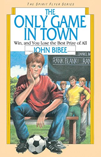 The Only Game in Town (The Spirit Flyer Series)