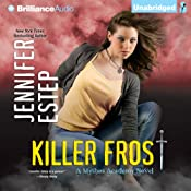 Killer Frost: Mythos Academy, Book 6 | Jennifer Estep