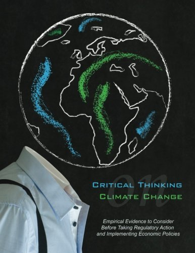 critical thinking and climate change The last chapter uses climate change to illustrate everything previously discussed with other examples so, what exactly is critical thinking.