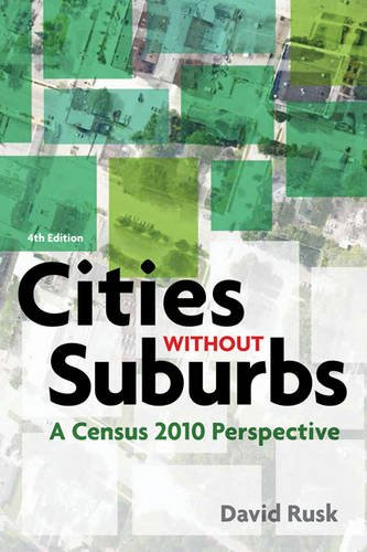 Cities without Suburbs: A Census 2010 Perspective