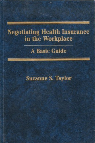 Negotiating Health Insurance in the Workplace: A Basic Guide Pdf