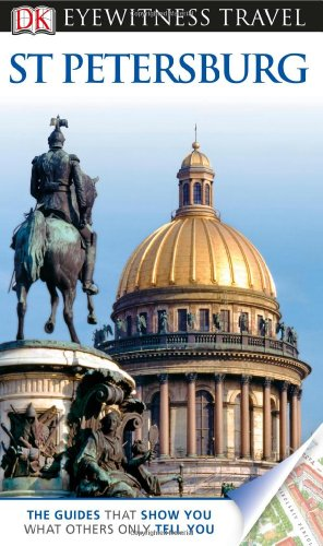 DK Eyewitness Travel Guide: St. Petersburg