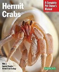Hermit Crabs: Complete Pet Owner's Manual (Barron's Complete Pet Owner's Manuals)