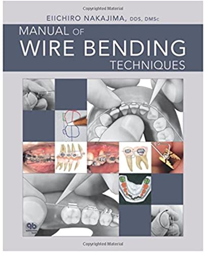 manual of wire bending techniques 9780867154955 medicine health rh amazon com Spring Wire Bending Techniques Electrical Wire Bending Techniques