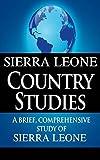 Search : SIERRA LEONE Country Studies: A brief, comprehensive study of Sierra Leone