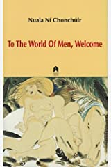 To the World of Men, Welcome Paperback