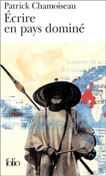 Écrire en pays dominé par Chamoiseau