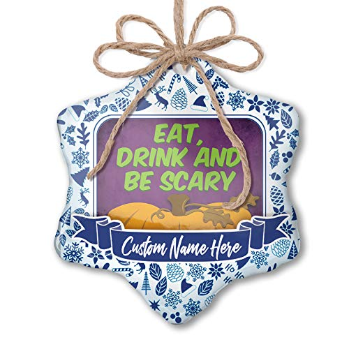 NEONBLOND Custom Tree Ornament Eat, Drink and Be Scary Halloween Pumpkin Top with Your Name -