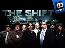 The Shift: Season 1
