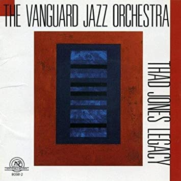 "Image result for Vanguard Jazz Orchestra's 1999 New World Records recording ""Thad Jones Legacy"