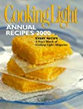 Cooking Light: Annual Recipes 2000