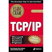 MCSE TCP/IP Exam Cram: Exam 70-059