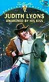 Awakened by His Kiss, Judith Lyons, 0373242964