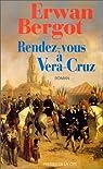 Rendez-vous à Vera-Cruz par Bergot