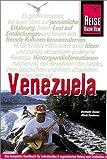 Venezuela. Reise Know- How. Von den Anden zum Orinoco. Reisehandbuch