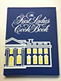 The First Ladies Cook Book, Margaret Brown Klapthor and Helen Claire Duprey Bullock, 0819308242