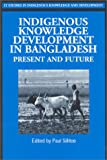 Indigenous Knowledge Development in Bangladesh, Paul Sillitoe, 1853395188