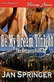 Be My Dream Tonight, Jan Springer, 1619264102