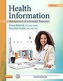 Health Information: Management of a Strategic