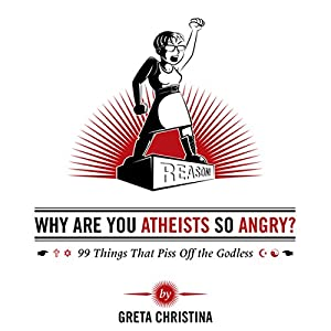 Why Are You Atheists So Angry? Audiobook