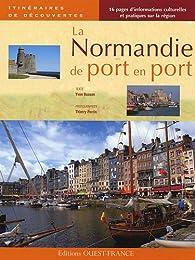 La Normandie de port en port par Yvon Busson