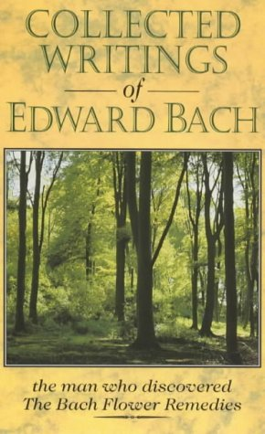 f Edward Bach: The Man Who Discovered the Bach Flower Remedies ()