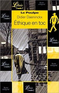 Le Poulpe : Ethique en toc, Daeninckx, Didier