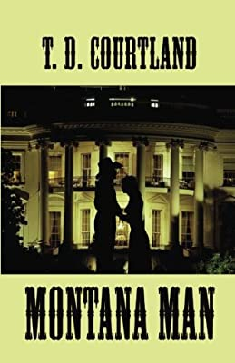 Montana Man (The Austin trilogy) (Volume 2)