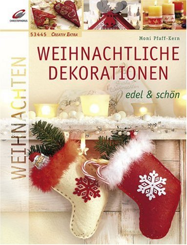 Weihnachtliche Dekorationen: Edel & schön