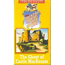 The Country Mouse and the City Mouse Adventures: The Ghost of Castle MacKenzie