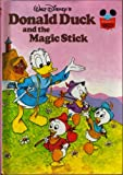 Donald Duck and Magic Stick, Disney Book Club Staff, 0394825640