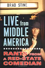 Live from Middle America: Rants from a Red-State Comedian
