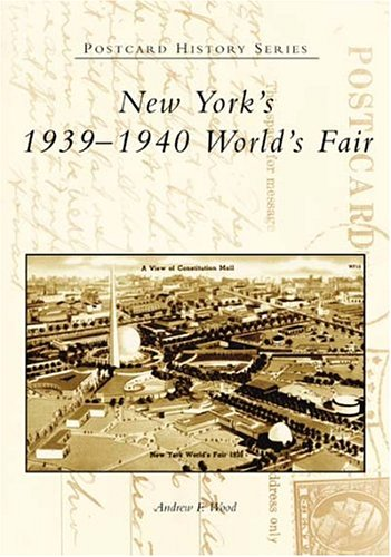 New York's 1939–1940 World's Fair (NY) (Postcard History Series)