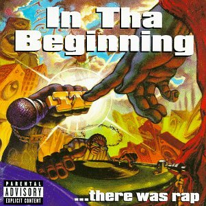 In Tha Beginning There Was Rap by Priority Records