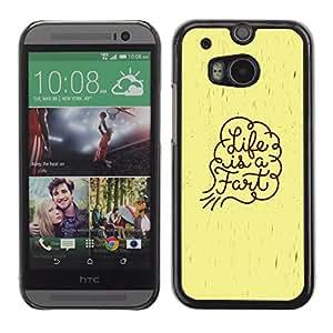 Qstar Arte & diseño plástico duro Fundas Cover Cubre Hard Case Cover para HTC One M8 ( Life Funny Quote Fart Art Spiritual Slogan)