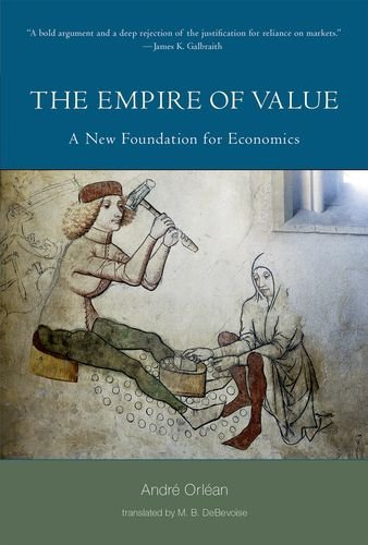 The Empire of Value: A New Foundation for Economics (MIT...