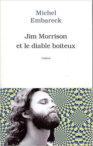 Jim Morrison et le diable boîteux