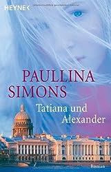 Tatiana und Alexander: Roman