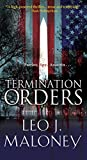 Termination Orders (A Dan Morgan Thriller Book 1)