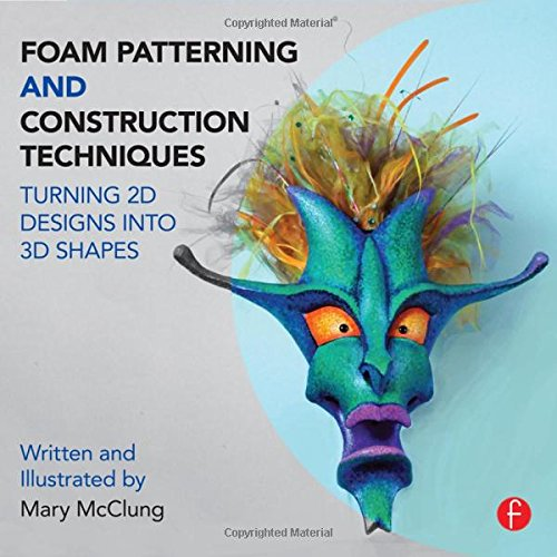 Pdf Arts Foam Patterning and Construction Techniques: Turning 2D Designs into 3D Shapes