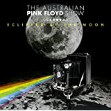 Eclipsed By the Moon-Live By Australian Pink Floyd Sho (2014-08-26)