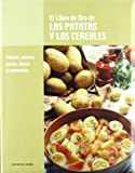 img - for El libro de oro de las patatas y los cereales book / textbook / text book