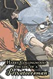 The Log of a Privateersman, Harry Collingwood, 1606640186