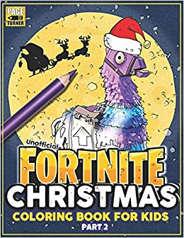 Fortnite Christmas.Fortnite Christmas Part 2 Fortnite Coloring Books For