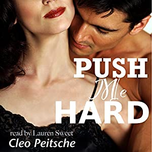 Push Me Hard Audiobook