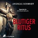 Blutiger Ritus | Andreas Schmidt