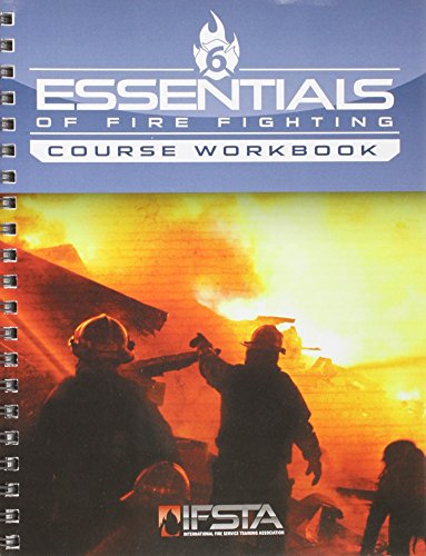 Student Workbook for Essentials of Firefighting (Essentials Of Firefighting And Fire Department Operations)