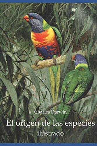 El origen de las especies (ilustrado) (Spanish Edition)