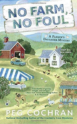 book cover of No Farm, No Foul